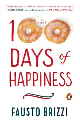 Book 100 Days Of Happiness: A Novel by Fausto Brizzi