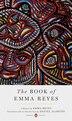 The Book Of Emma Reyes: A Memoir by Emma Reyes