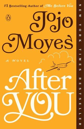 After You: A Novel by Jojo Moyes