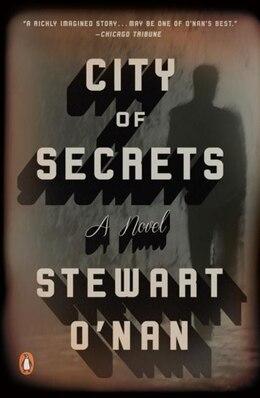 Book City Of Secrets: A Novel by Stewart O'Nan
