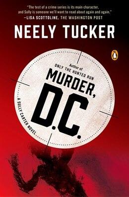 Book Murder, D.c.: A Sully Carter Novel by Neely Tucker