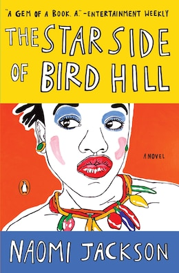 Book The Star Side Of Bird Hill: A Novel by Naomi Jackson