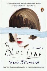 The Blue Line: A Novel
