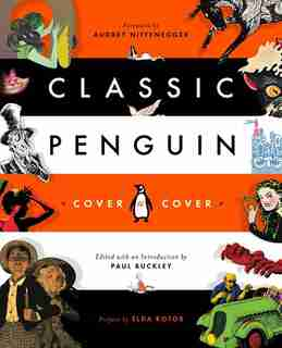Classic Penguin: Cover To Cover by Paul Buckley