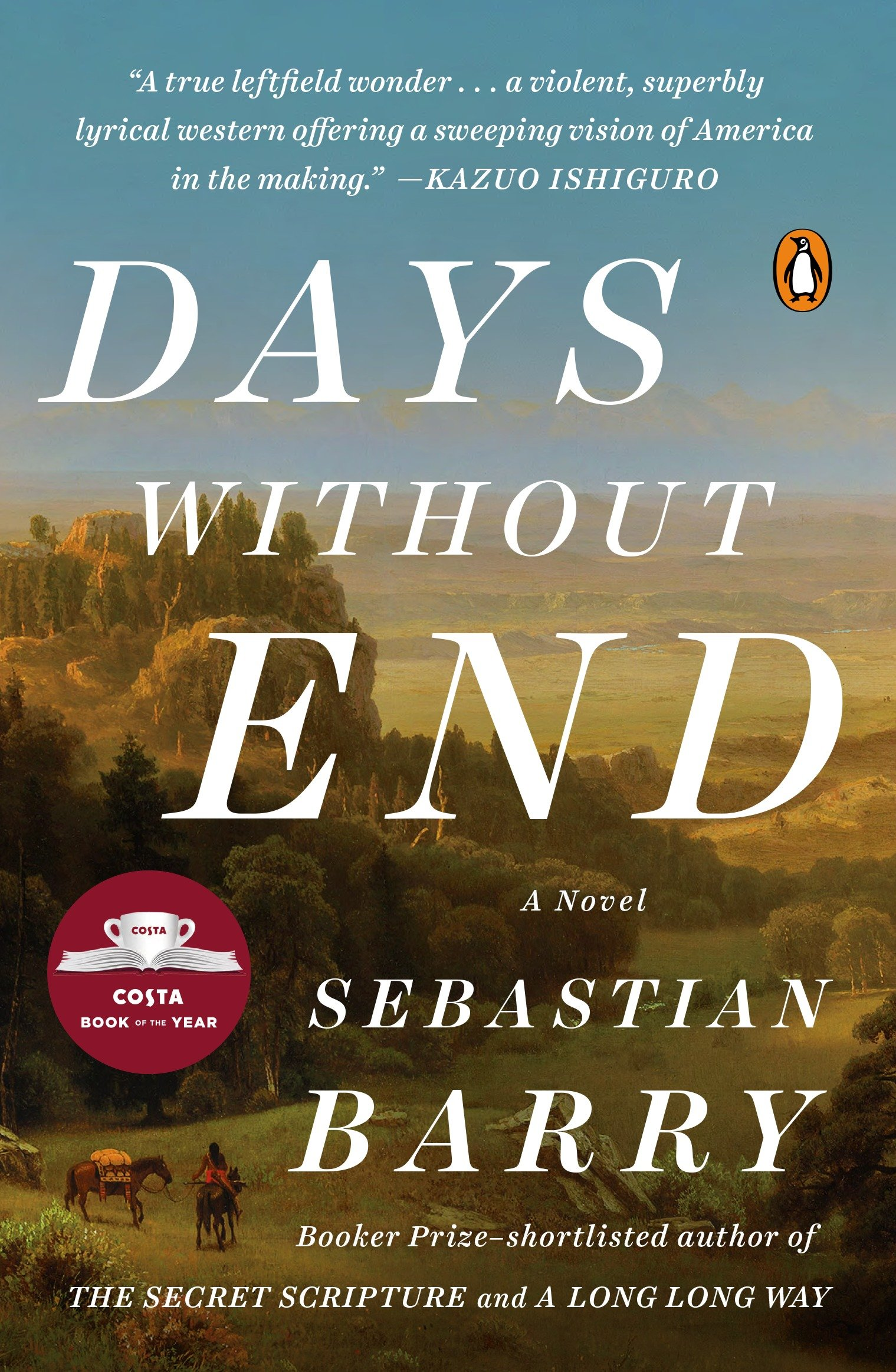 Book Days Without End: A Novel by Sebastian Barry