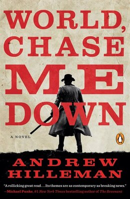 Book World, Chase Me Down: A Novel by Andrew Hilleman