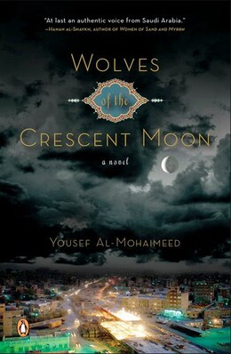 Book Wolves Of The Crescent Moon by Yousef Al-mohaimeed