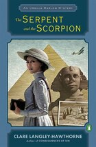 The Serpent And The Scorpion: An Ursula Marlow Mystery