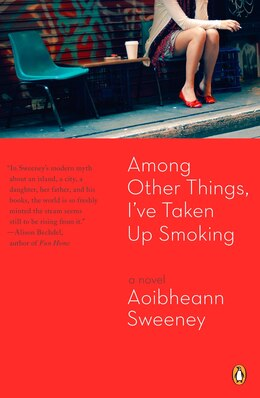 Book Among Other Things, I've Taken Up Smoking by Aoibheann Sweeney