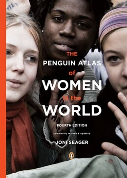 Book The Penguin Atlas Of Women In The World: Fourth Edition by Joni Seager
