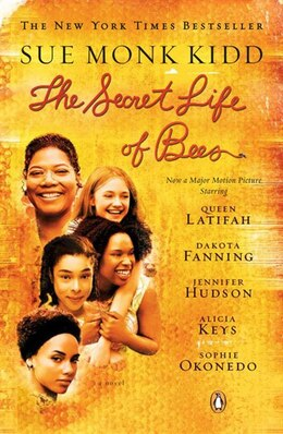 Book The Secret Life Of Bees: Tie In Edition by Sue Monk Kidd