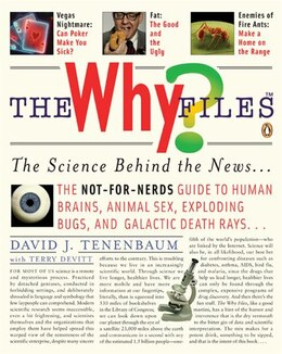 Book The Why Files: The Science Behind The News by David J. Tenenbaum
