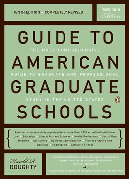 Book Guide To American Graduate Schools: Tenth Edition, Completely Revised by Harold R. Doughty