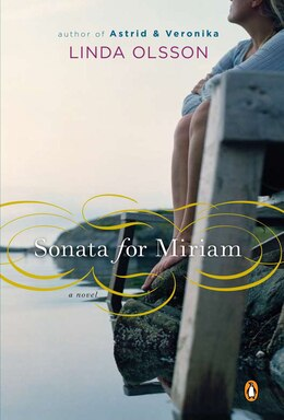 Book Sonata For Miriam: A Novel by Linda Olsson