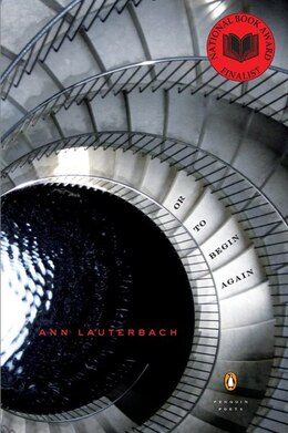 Book Or To Begin Again by Ann Lauterbach