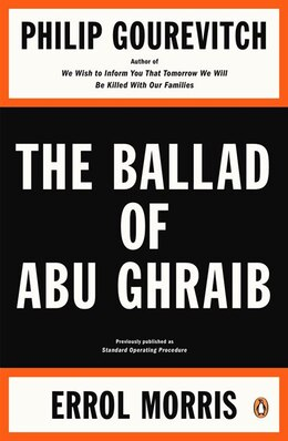 Book The Ballad Of Abu Ghraib by Philip Gourevitch