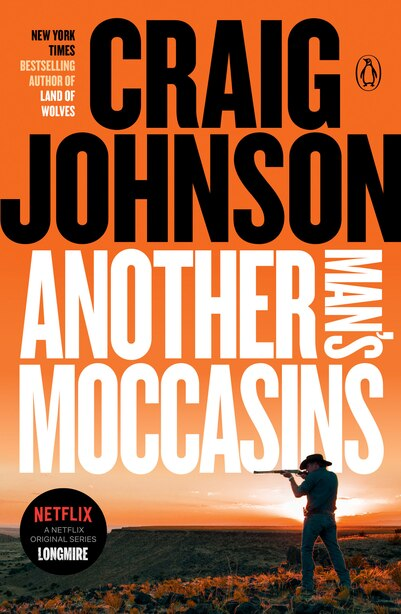 Another Man's Moccasins: A Longmire Mystery by Craig Johnson