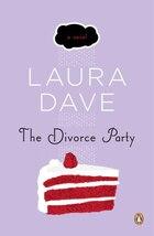 The Divorce Party: A Novel