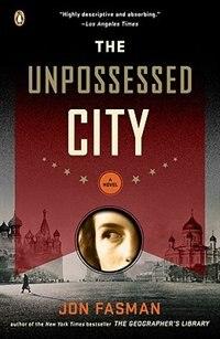Book The Unpossessed City: A Novel by Jon Fasman