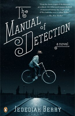Book The Manual Of Detection: A Novel by Jedediah Berry