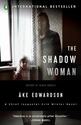 Book The Shadow Woman: A Chief Inspector Erik Winter Novel by Ake Edwardson