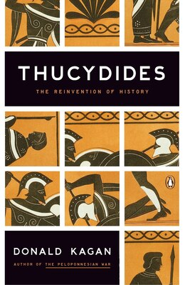 Book Thucydides: The Reinvention Of History by Donald Kagan