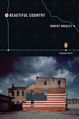 Book Beautiful Country by Robert Wrigley