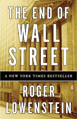 Book The End Of Wall Street by Roger Lowenstein
