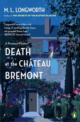 Book Death At The Chateau Bremont: A Verlaque And Bonnet Mystery by M. L. Longworth