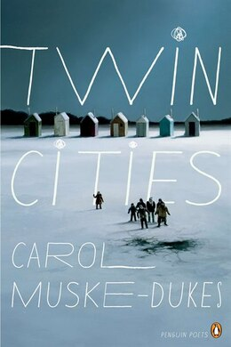 Book Twin Cities by Carol Muske-dukes