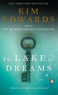 The Lake Of Dreams: A Novel