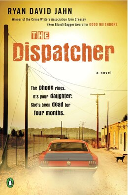 Book The Dispatcher: A Novel by Ryan David Jahn