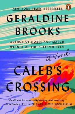 Book Caleb's Crossing: A Novel by Geraldine Brooks