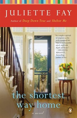 Book The Shortest Way Home: A Novel by Juliette Fay