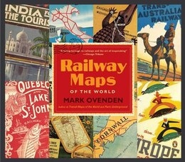 Book Railway Maps Of The World by Mark Ovenden