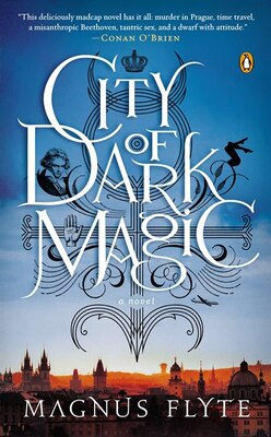 Book City Of Dark Magic: A Novel by Magnus Flyte
