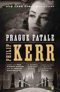Prague Fatale: A Bernie Gunther Novel by Philip Kerr