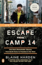 Book Escape From Camp 14: One Man's Remarkable Odyssey From North Korea To Freedom In The West by Blaine Harden