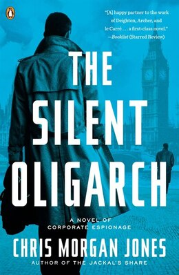 Book The Silent Oligarch: A Novel by Christopher Morgan Jones