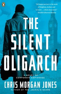 The Silent Oligarch: A Novel