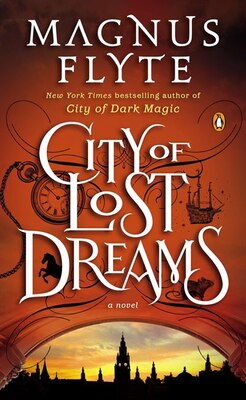 Book City Of Lost Dreams: A Novel by Magnus Flyte
