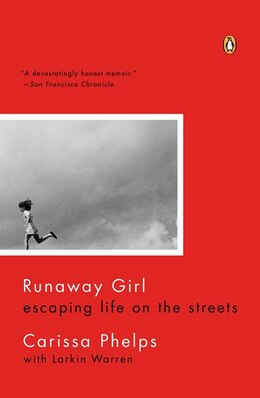 Book Runaway Girl: Escaping Life On The Streets by Carissa Phelps