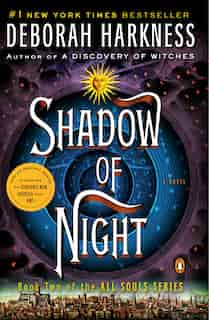 Shadow Of Night: A Novel by Deborah Harkness