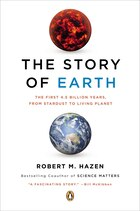 The Story Of Earth: The First 4.5 Billion Years, From Stardust To Living Planet