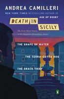 Death In Sicily: The First Three Novels In The Inspector Montalbano Series--the Shape Of Water; The…