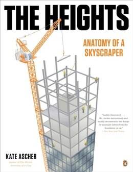 Book The Heights: Anatomy Of A Skyscraper by Kate Ascher