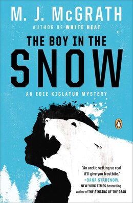 Book The Boy In The Snow: An Edie Kiglatuk Mystery by M. J. Mcgrath