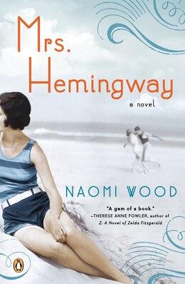 Book Mrs. Hemingway: A Novel by Naomi Wood