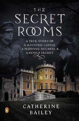 Book SECRET ROOMS by Catherine Bailey