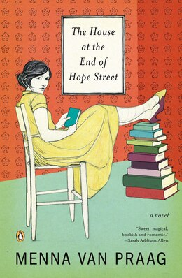 Book The House At The End Of Hope Street: A Novel by Praag Menna Van